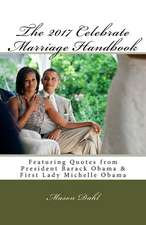 The 2017 Celebrate Marriage Handbook