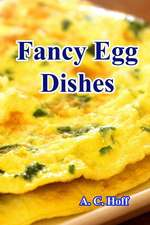 Fancy Egg Dishes