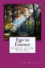 Ego to Essence