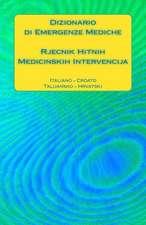 Dizionario Di Emergenze Mediche / Rjecnik Hitnih Medicinskih Intervencija