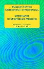 Rjecnik Hitnih Medicinskih Intervencija / Dizionario Di Emergenze Mediche