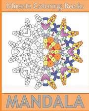 Miracle Mandala Coloring