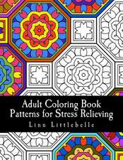 Adult Coloring Book - Patterns for Stress Relieving