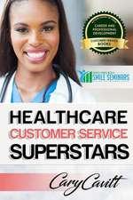 Healthcare Customer Service Superstars