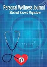 Personal Wellness Journal Medical Record Organizer