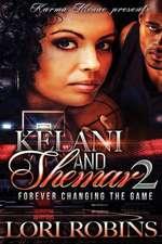 Kelani and Shamar 2