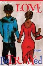Love Betrayed