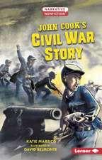 John Cook's Civil War Story