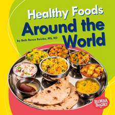 Healthy Foods Around the World