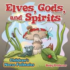 Elves, Gods, and Spirits | Children's Norse Folktales