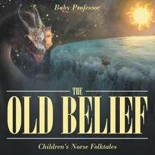The Old Belief | Children's Norse Folktales