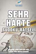 Sehr Harte Sudoku-Rätsel | Bücher zum Testen der Logik für Erwachsene