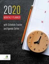 2020 Monthly Planner with Schedule Tracker and Agenda Setter