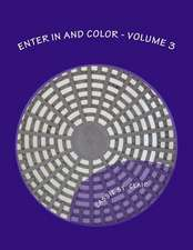 Enter in and Color - Volume 3