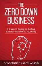 The Zero Down Business