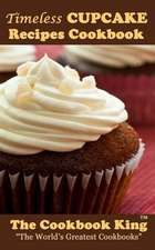Timeless Cupcake Recipes Cookbook