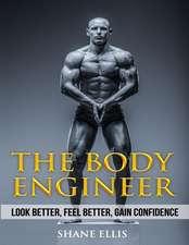 The Body Engineer