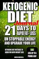 Ketogenic Diet Journal 21 Days to Rapid Fat Loss Ketogaenic Diet