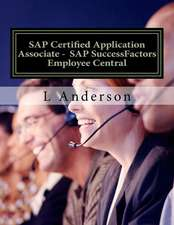 SAP Certified Application Associate - SAP Successfactors Employee Central