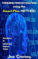 Trading and Investing Using the Smart Plan Method
