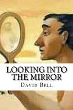Looking Into the Mirror