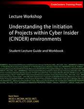 Lecture Workshop - Understanding the Initiation of Projects Within Cyber Insider (Cinder) Environments