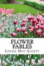 Flower Fables (Worldwide Classics)