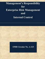 Management's Responsibility for Enterprise Risk Management and Internal Control