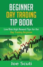 Beginner Day Trader Tip Book