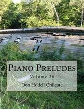 Piano Preludes Volume 26
