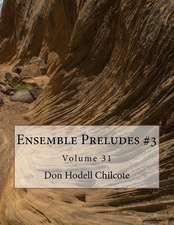 Ensemble Preludes #3 Volume 31