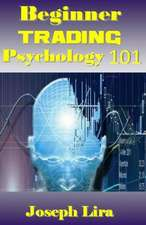 Beginner Trading Psychology 101