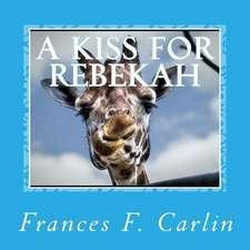 A Kiss for Rebekah