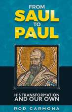 From Saul to Paul