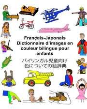 Francais-Japonais Dictionnaire D'Images En Couleur Bilingue Pour Enfants