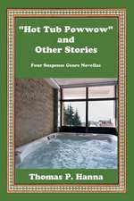 """Hot Tub Powwow"" and Other Stories"