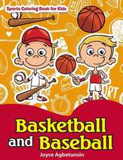 Basketball and Baseball Sports Coloring Book for Kids
