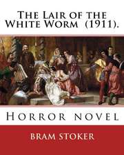 The Lair of the White Worm (1911). by