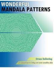 Wonderful Mandala Patterns Coloring (Stress Relieving)
