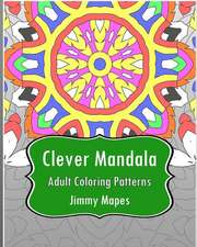 Clever Mandala (Adult Coloring Patterns)