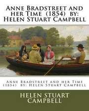 Anne Bradstreet and Her Time (1854) by