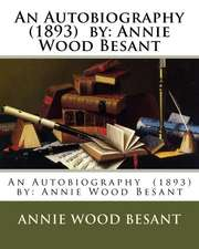 An Autobiography (1893) by