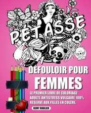 Defouloir Pour Femmes