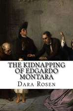 The Kidnapping of Edgardo Montara