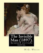 The Invisible Man (1897). by