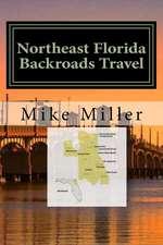 Northeast Florida Backroads Travel
