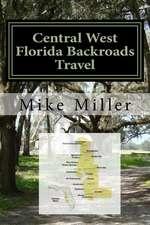 Central West Florida Backroads Travel