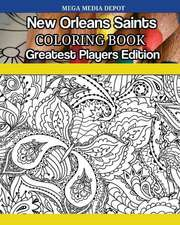 New Orleans Saints Coloring Book Greatest Players Edition