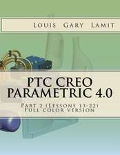Ptc Creo Parametric 4.0 Part 2 (Lessons 13-22)