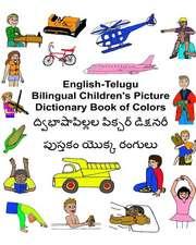 English-Telugu Bilingual Children's Picture Dictionary Book of Colors